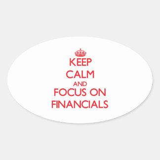 Keep Calm and focus on Financials Sticker