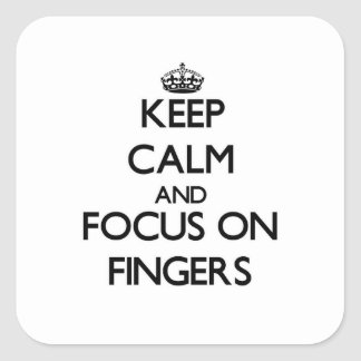 Keep Calm and focus on Fingers Stickers