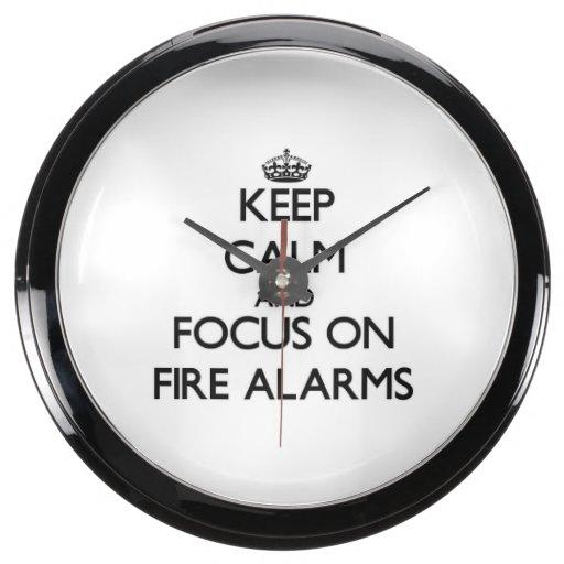 Keep Calm and focus on Fire Alarms Aquavista Clocks