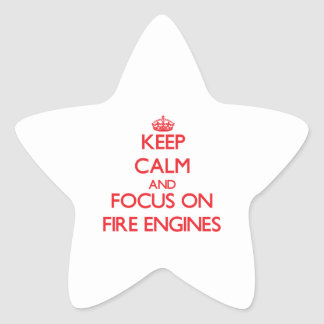 Keep Calm and focus on Fire Engines Stickers