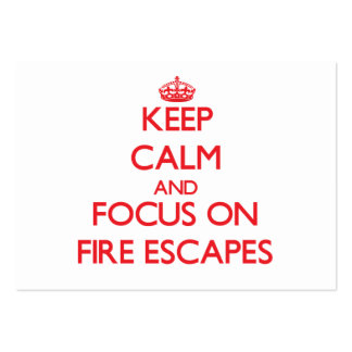 Keep Calm and focus on Fire Escapes Business Card