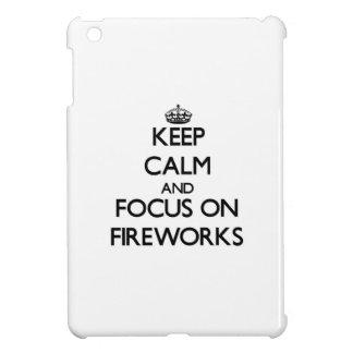 Keep Calm and focus on Fireworks iPad Mini Case
