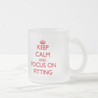 Keep Calm and focus on Fitting Mug