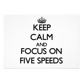 Keep Calm and focus on Five Speeds Card