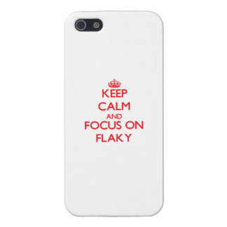 Keep Calm and focus on Flaky Cover For iPhone 5