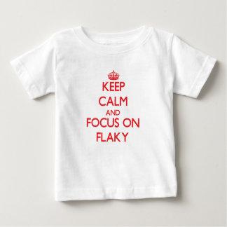 Keep Calm and focus on Flaky Tees
