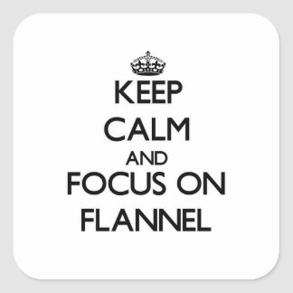 Keep Calm and focus on Flannel Stickers