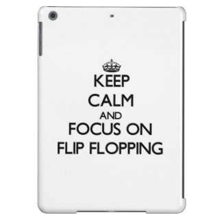 Keep Calm and focus on Flip Flopping iPad Air Cover