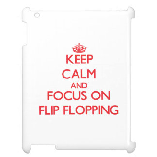 Keep Calm and focus on Flip Flopping iPad Covers