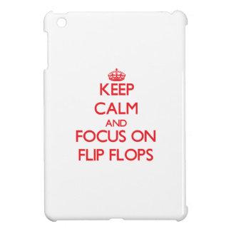 Keep Calm and focus on Flip Flops iPad Mini Case