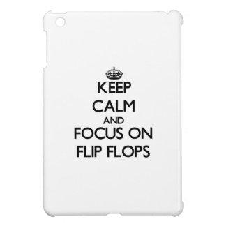 Keep Calm and focus on Flip Flops iPad Mini Covers