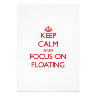 Keep calm and focus on FLOATING Invites