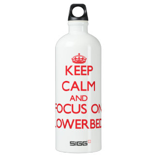 Keep Calm and focus on Flowerbeds SIGG Traveller 1.0L Water Bottle
