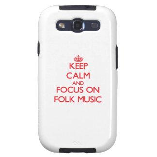 Keep Calm and focus on Folk Music Galaxy S3 Case