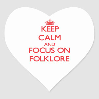 Keep Calm and focus on Folklore Heart Sticker