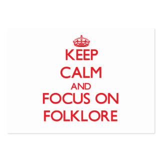 Keep Calm and focus on Folklore Pack Of Chubby Business Cards