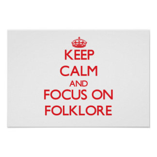 Keep Calm and focus on Folklore Print