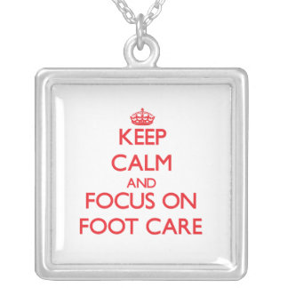Keep Calm and focus on Foot Care Personalized Necklace