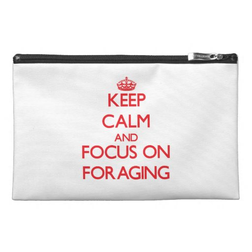 Keep Calm and focus on Foraging Travel Accessories Bags