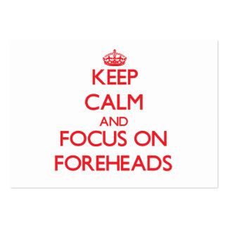 Keep Calm and focus on Foreheads Pack Of Chubby Business Cards