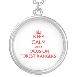 Keep Calm and focus on Forest Rangers Custom Jewelry