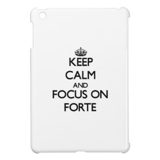 Keep Calm and focus on Forte iPad Mini Covers