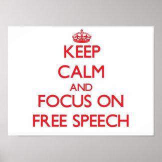 Keep Calm and focus on Free Speech Print