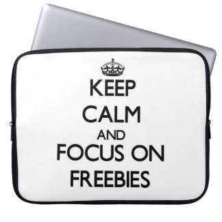 Keep Calm and focus on Freebies Laptop Computer Sleeve