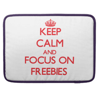 Keep Calm and focus on Freebies Sleeves For MacBook Pro