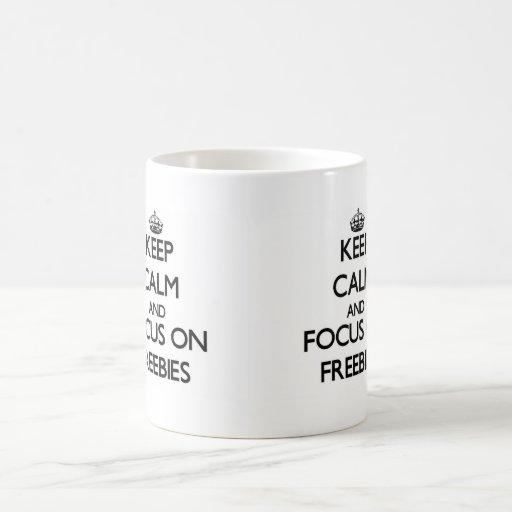 Keep Calm and focus on Freebies Mugs