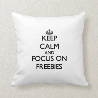 Keep Calm and focus on Freebies Throw Pillows