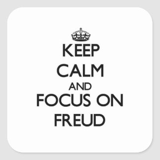 Keep Calm and focus on Freud Square Sticker