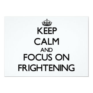 Keep Calm and focus on Frightening Personalized Invitation