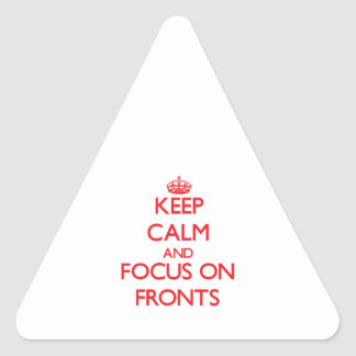 Keep Calm and focus on Fronts Stickers