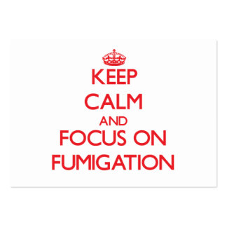 Keep Calm and focus on Fumigation Pack Of Chubby Business Cards