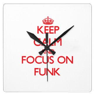 Keep Calm and focus on Funk Square Wallclocks
