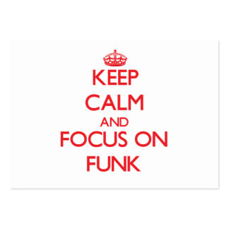 Keep Calm and focus on Funk Pack Of Chubby Business Cards