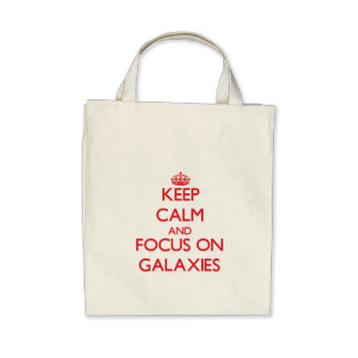 Keep Calm and focus on Galaxies Tote Bags