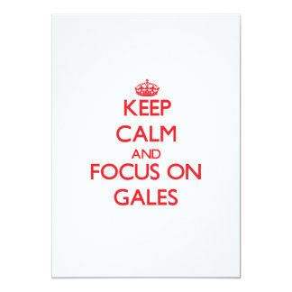 Keep Calm and focus on Gales Personalized Invite