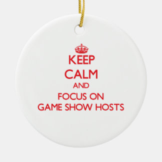 Keep Calm and focus on Game Show Hosts Christmas Tree Ornaments
