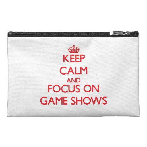 Keep Calm and focus on Game Shows Travel Accessory Bag