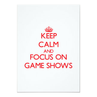 Keep Calm and focus on Game Shows Personalized Announcements