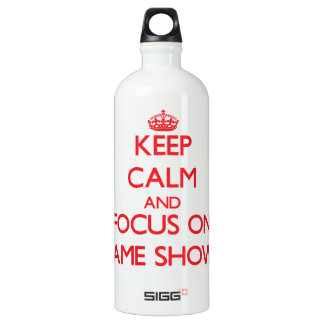 Keep Calm and focus on Game Shows SIGG Traveller 1.0L Water Bottle