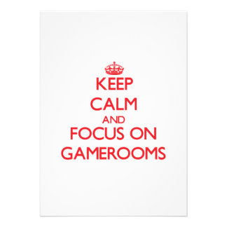 Keep Calm and focus on Gamerooms Personalized Invitation