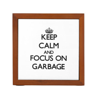 Keep Calm and focus on Garbage Desk Organiser