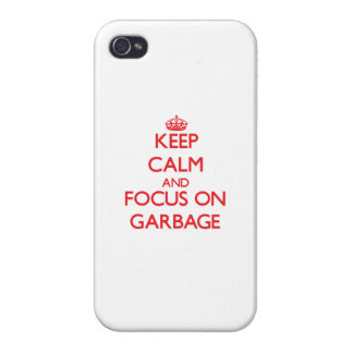 Keep Calm and focus on Garbage iPhone 4 Covers