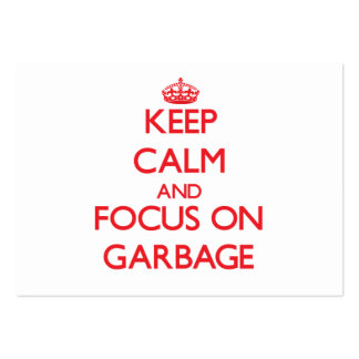 Keep Calm and focus on Garbage Pack Of Chubby Business Cards