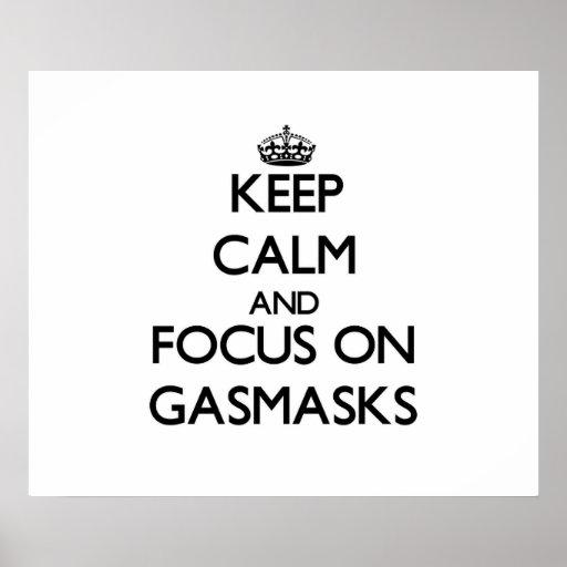 Keep Calm and focus on Gasmasks Print