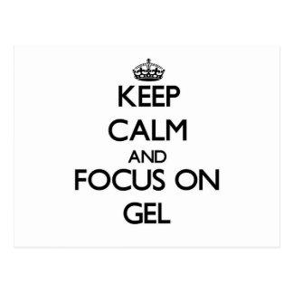 Keep Calm and focus on Gel Post Card