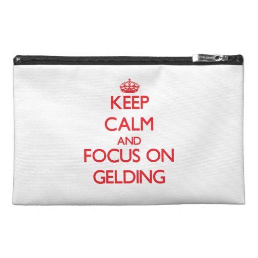 Keep Calm and focus on Gelding Travel Accessories Bags
